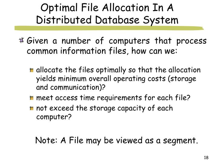 Optimal File Allocation In A Distributed Database System