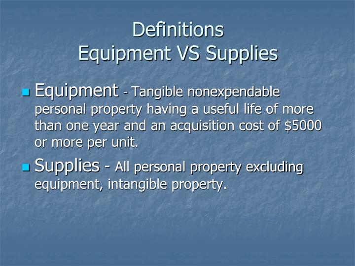 Definitions equipment vs supplies