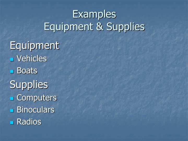 Examples equipment supplies