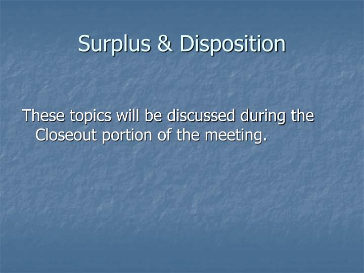 Surplus & Disposition