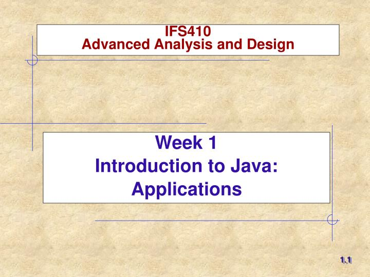 Ifs410 advanced analysis and design