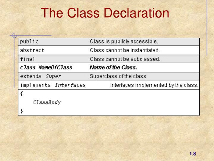 The Class Declaration
