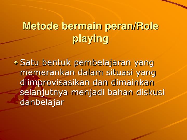 Metode bermain peran/Role playing