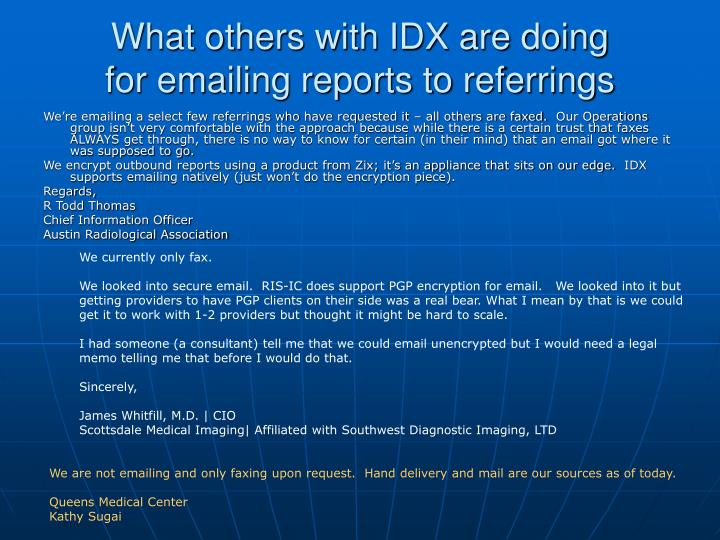 what others with idx are doing for emailing reports to referrings
