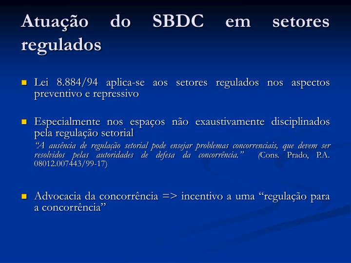 Atuação do SBDC em setores regulados