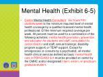 mental health exhibit 6 5