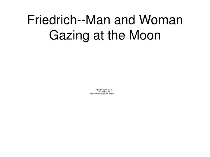 Friedrich--Man and Woman Gazing at the Moon
