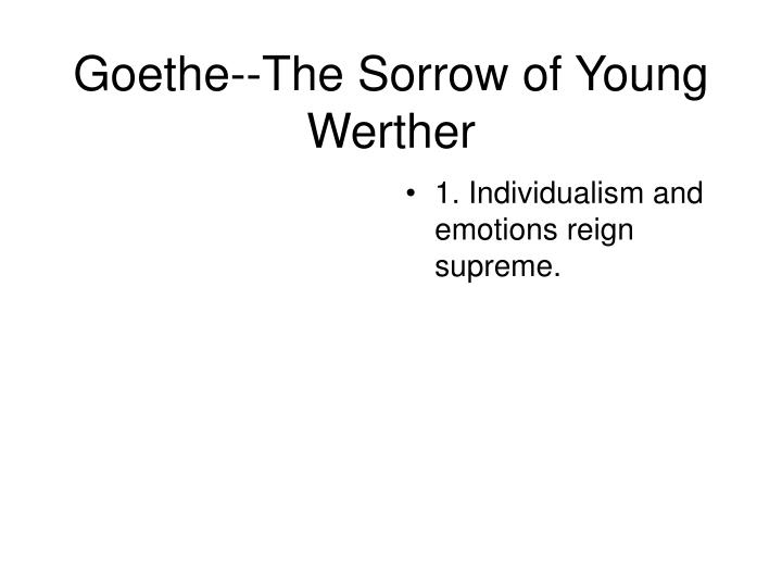 Goethe--The Sorrow of Young Werther