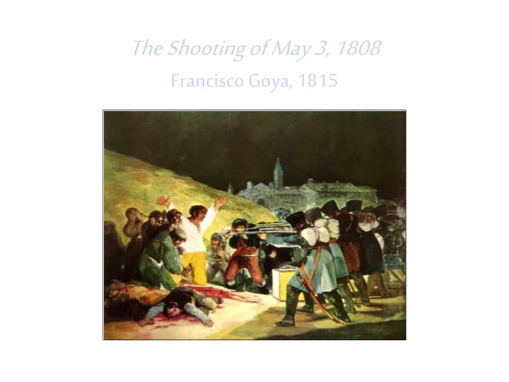 The Shooting of May 3, 1808