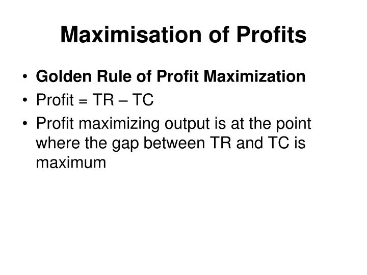 Maximisation of profits1