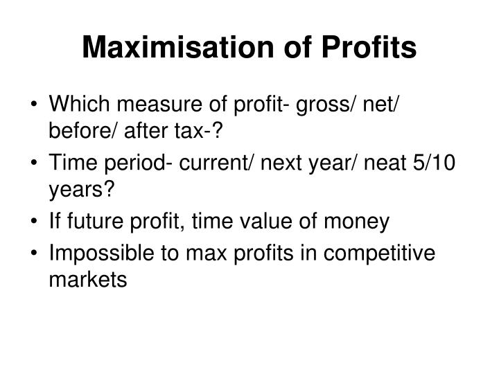 Maximisation of Profits