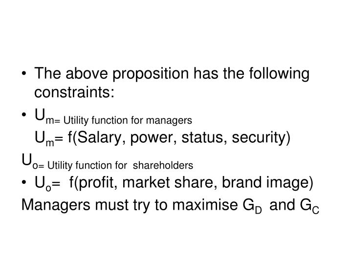 The above proposition has the following constraints: