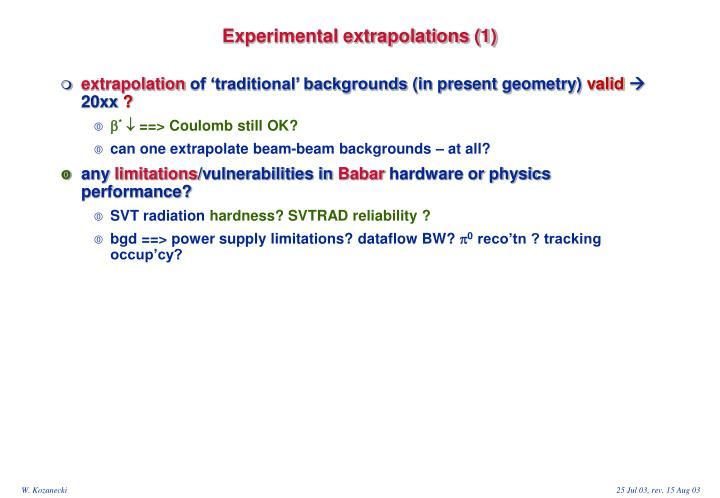 Experimental extrapolations (1)