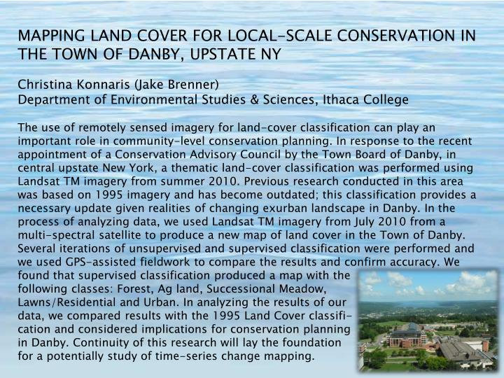 MAPPING LAND COVER FOR LOCAL-SCALE CONSERVATION IN THE TOWN OF DANBY, UPSTATE NY