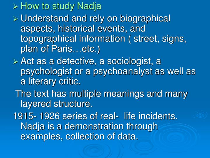How to study Nadja