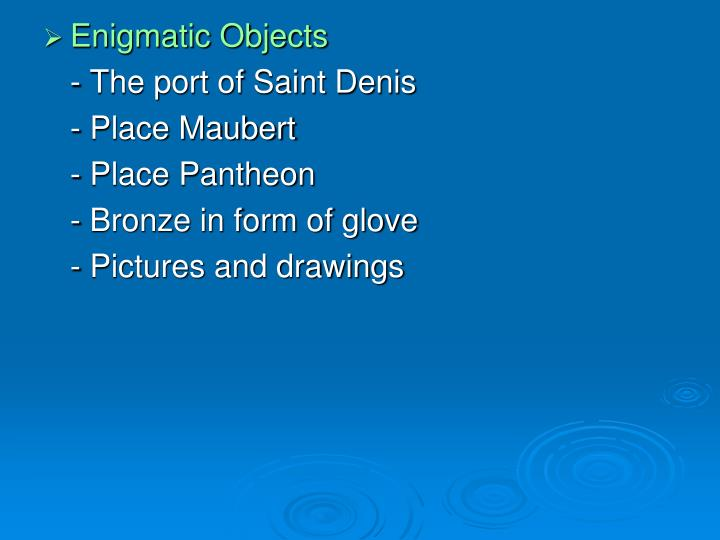 Enigmatic Objects
