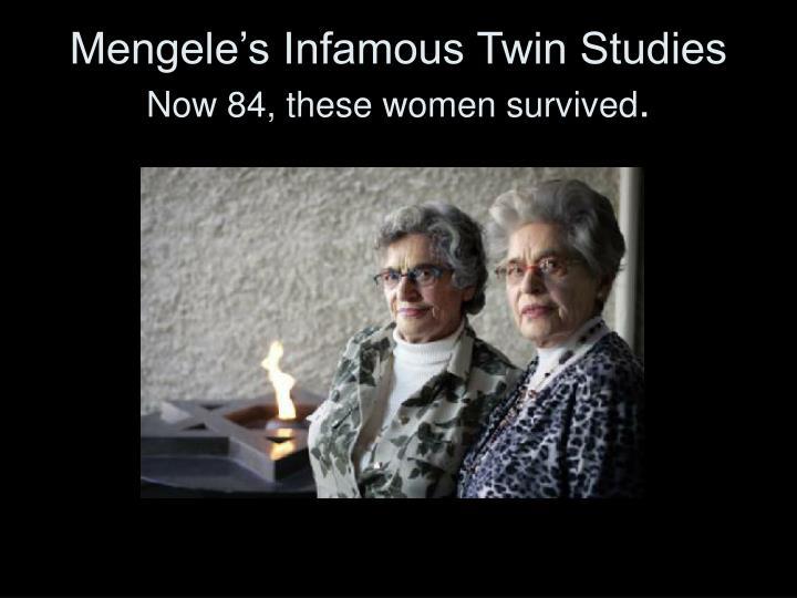 Mengele's Infamous Twin Studies