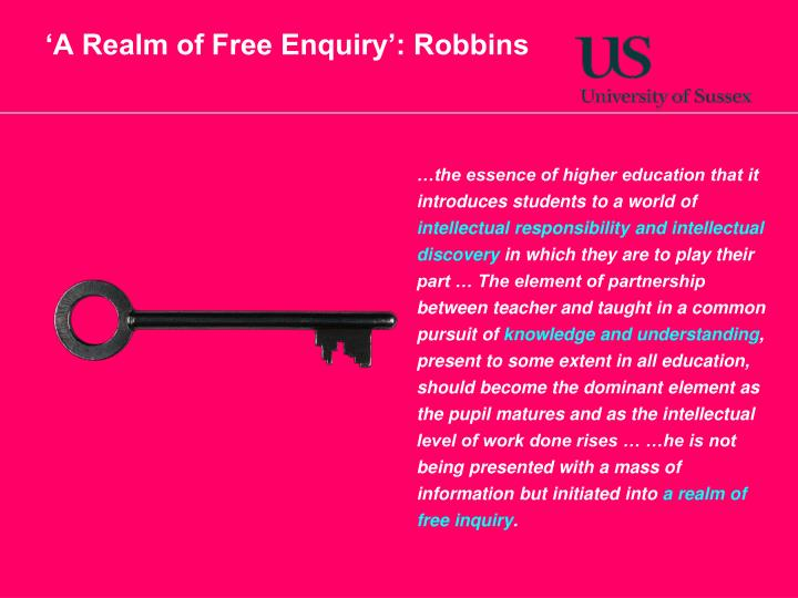 'A Realm of Free Enquiry': Robbins