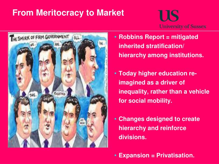From Meritocracy to Market
