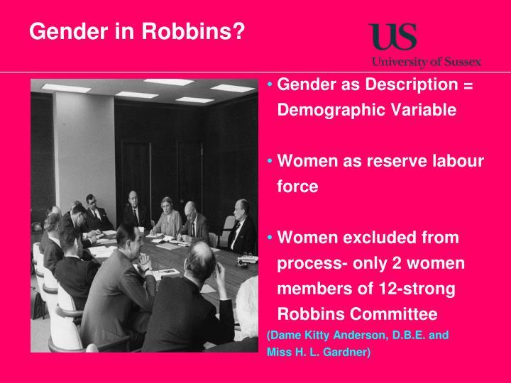 Gender in Robbins?