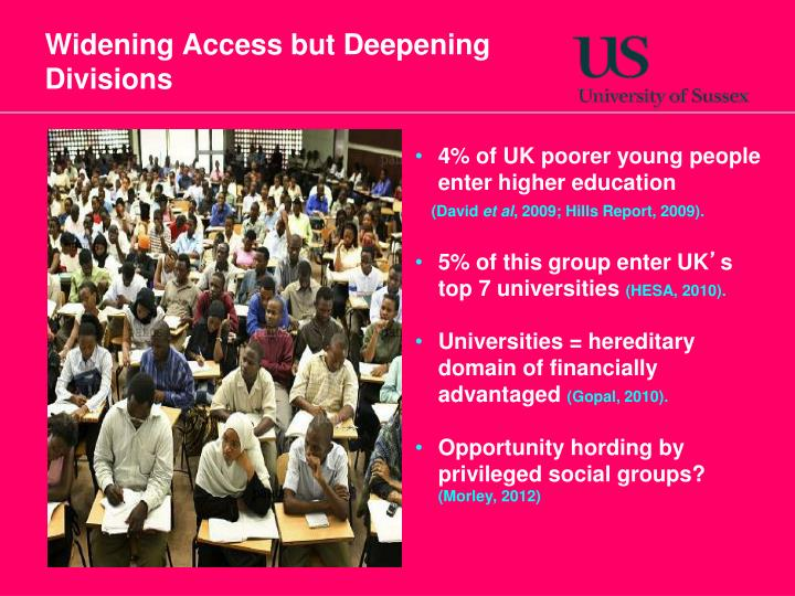 Widening Access but Deepening Divisions