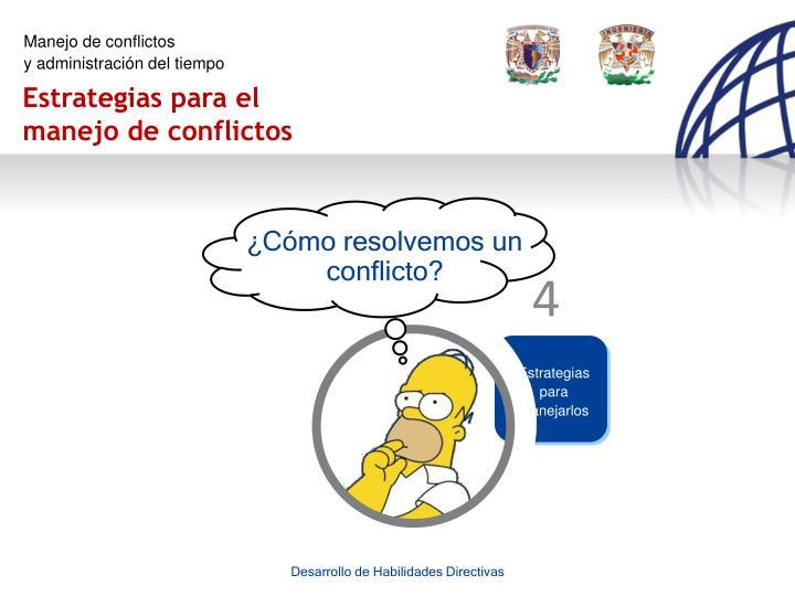 ¿Cómo resolvemos un conflicto?