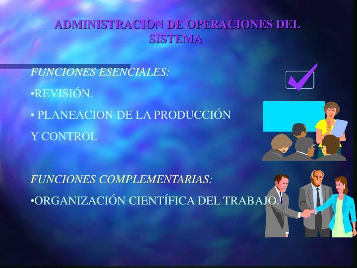 ADMINISTRACION DE OPERACIONES DEL SISTEMA