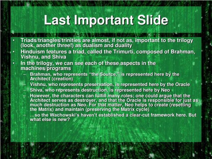 Last Important Slide