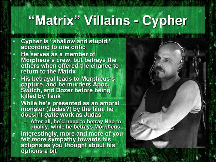 """Matrix"" Villains - Cypher"