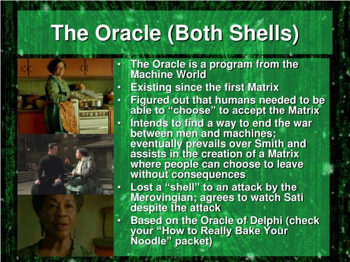The Oracle (Both Shells)