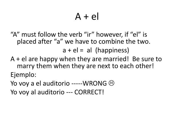 A + el