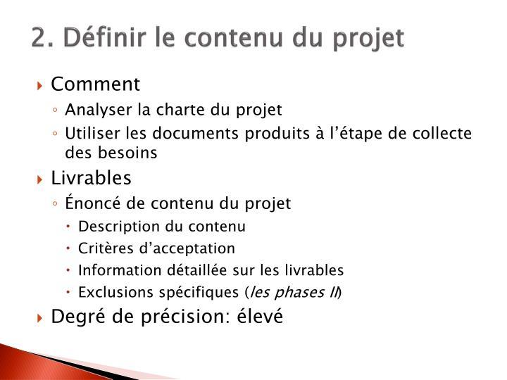 2. Définir le contenu du projet