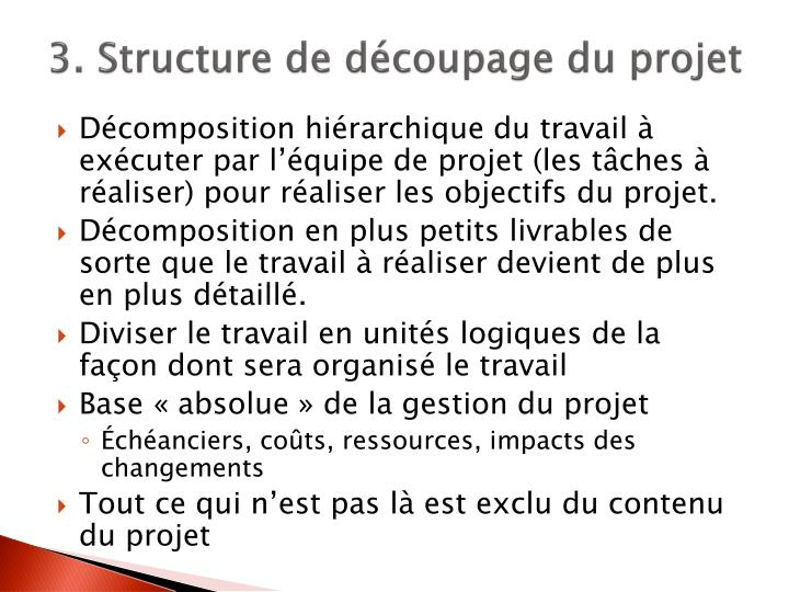 3. Structure de découpage du projet