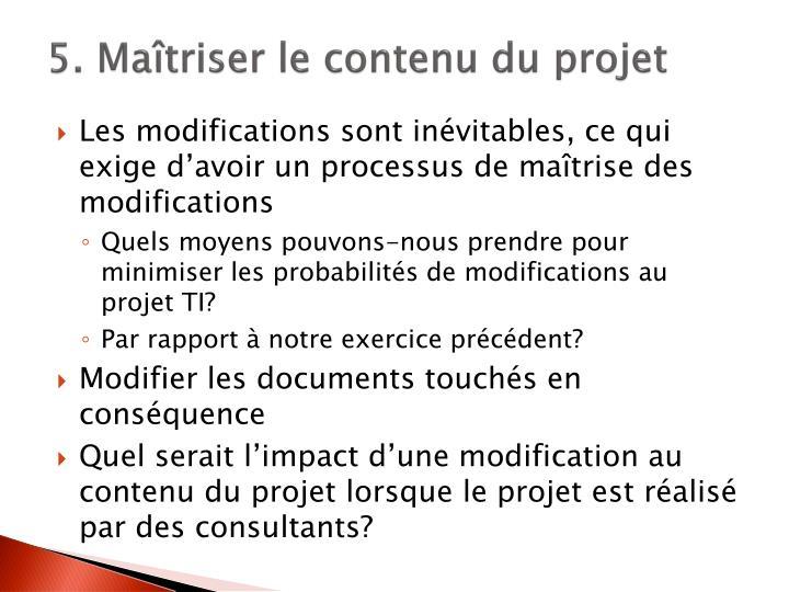 5. Maîtriser le contenu du projet