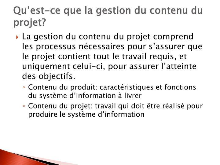 Qu'est-ce que la gestion du contenu du projet?