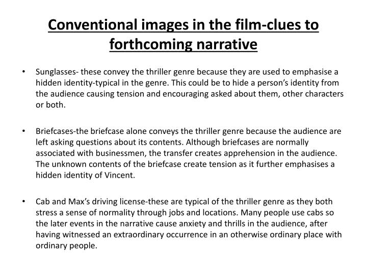 Conventional images in the film-clues to forthcoming narrative