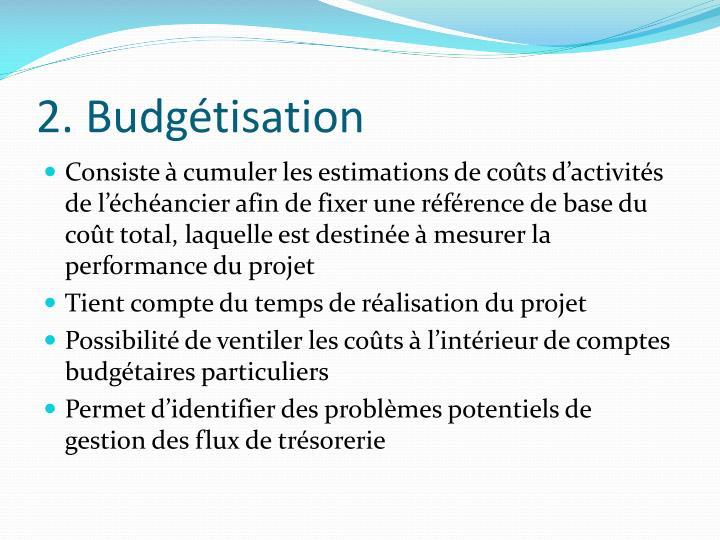 2. Budgétisation