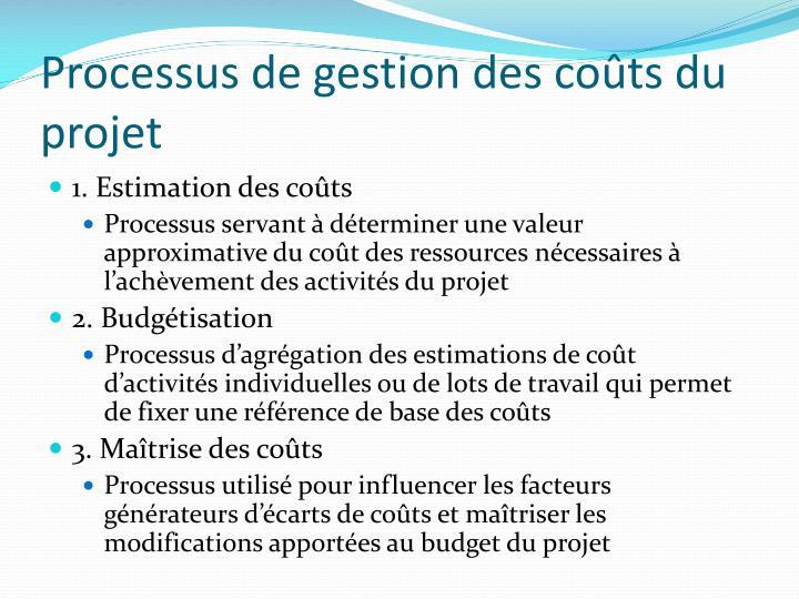Processus de gestion des coûts du projet