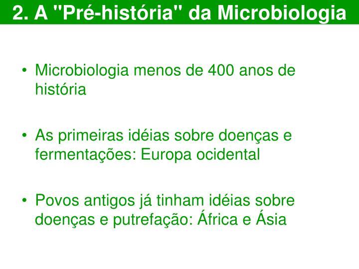 """2. A """"Pré-história"""" da Microbiologia"""