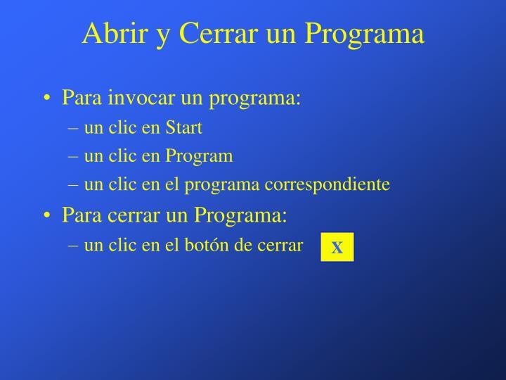 Abrir y Cerrar un Programa