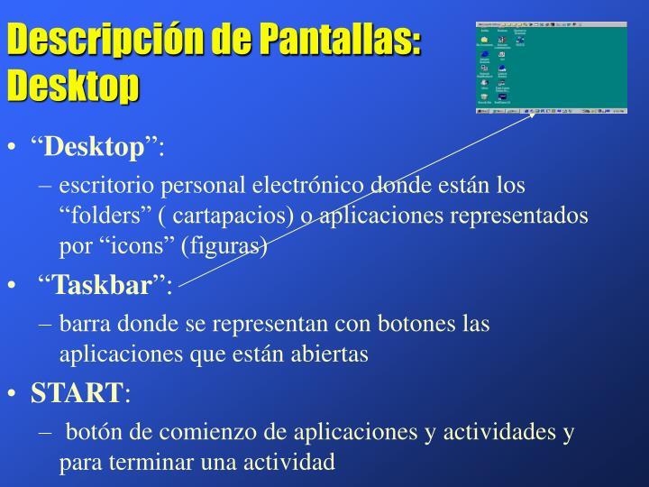 Descripción de Pantallas: Desktop