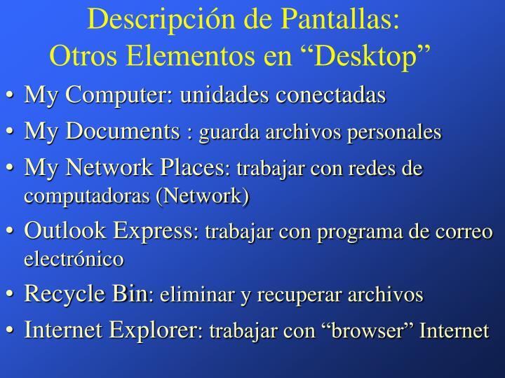 Descripción de Pantallas: