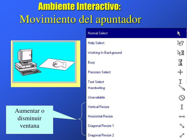 Ambiente Interactivo: