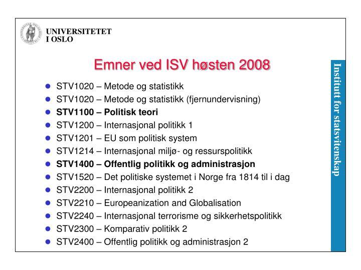 Emner ved ISV høsten 2008