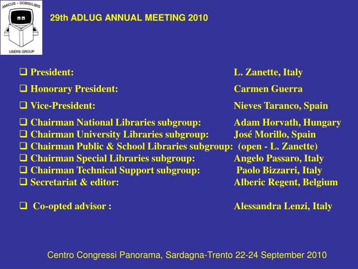 29th ADLUG ANNUAL MEETING 2010