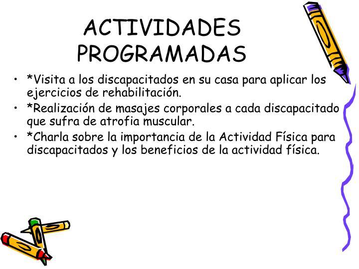ACTIVIDADES PROGRAMADAS