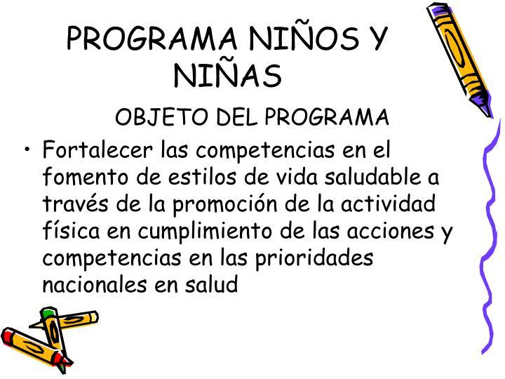 PROGRAMA NIÑOS Y NIÑAS