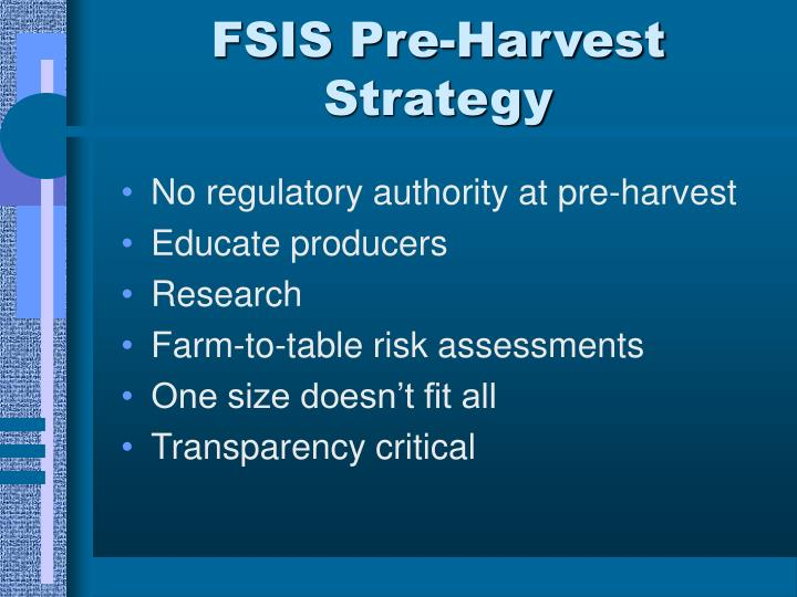 FSIS Pre-Harvest Strategy