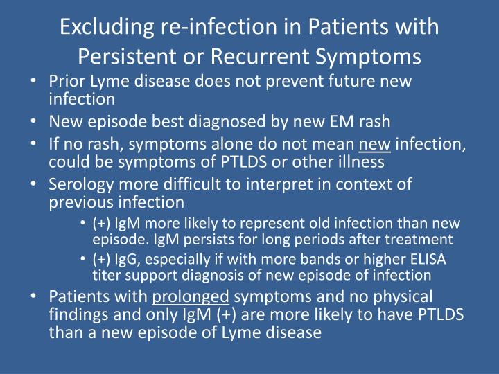 Excluding re-infection in Patients with Persistent or Recurrent Symptoms