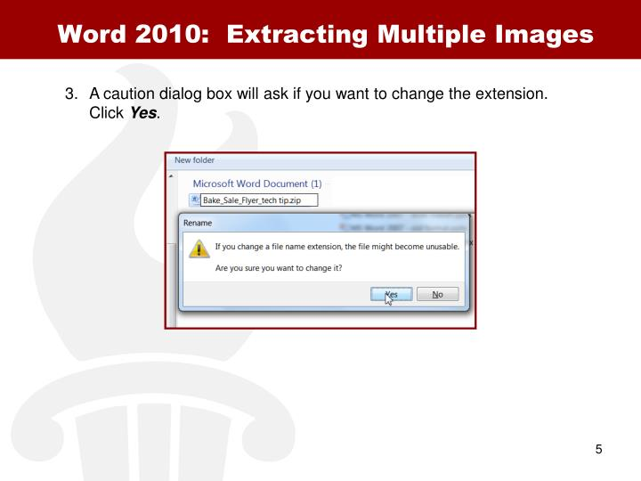 Word 2010:  Extracting Multiple Images